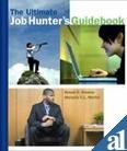 The Ultinmate Job Hunter's Guidebook