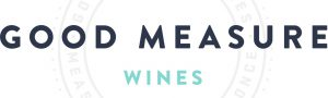 Good Measure Wines
